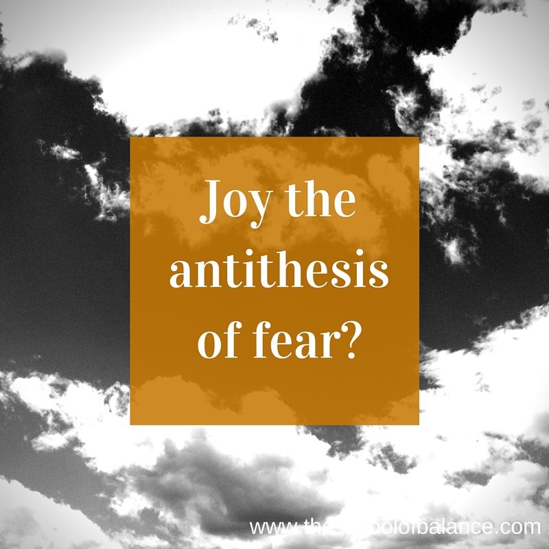 Joy Fear